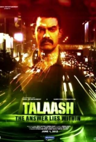 """Talaash: The Answer Lies Within"" - Philippines (English title) (imdb display title) (2012)"